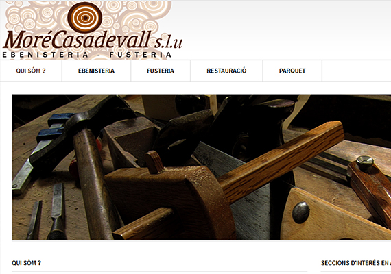 <b>http://www.morecasadevall.com</b><br>Webdesign, hosting, domain registration, e-mail, natural positioning in search engines, web-maintenance and technical advise.
